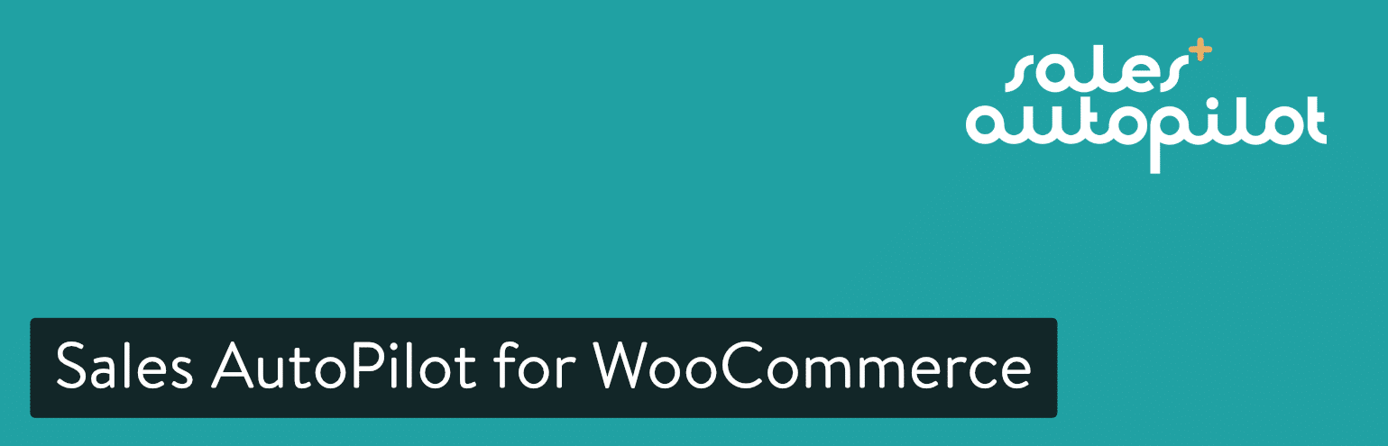 Sales Autopilot for WooCommerce