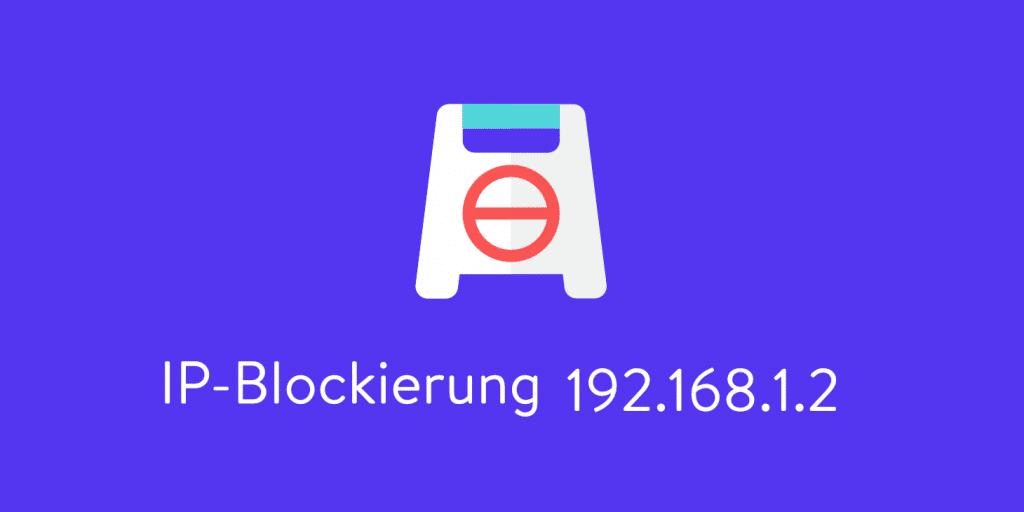 IP-Adresse blockierung