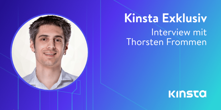 kinsta interview mit thorsten frommen