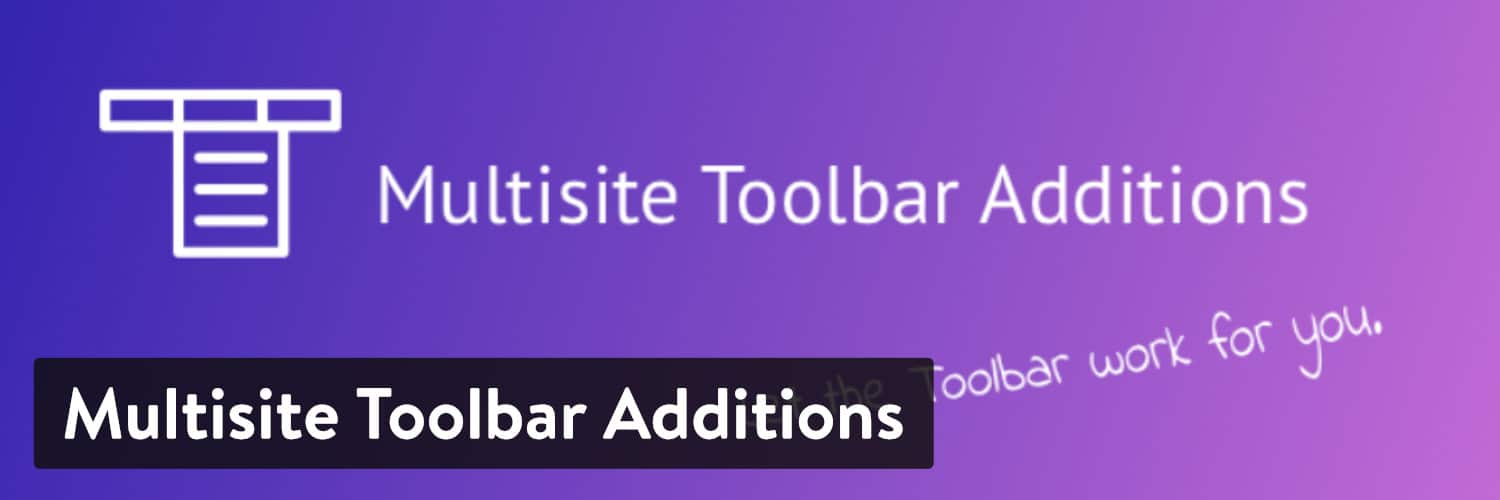 Multisite Toolbar Additions WordPress-Plugin