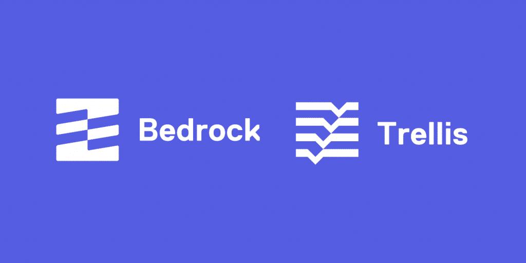 Bedrock und Trellis