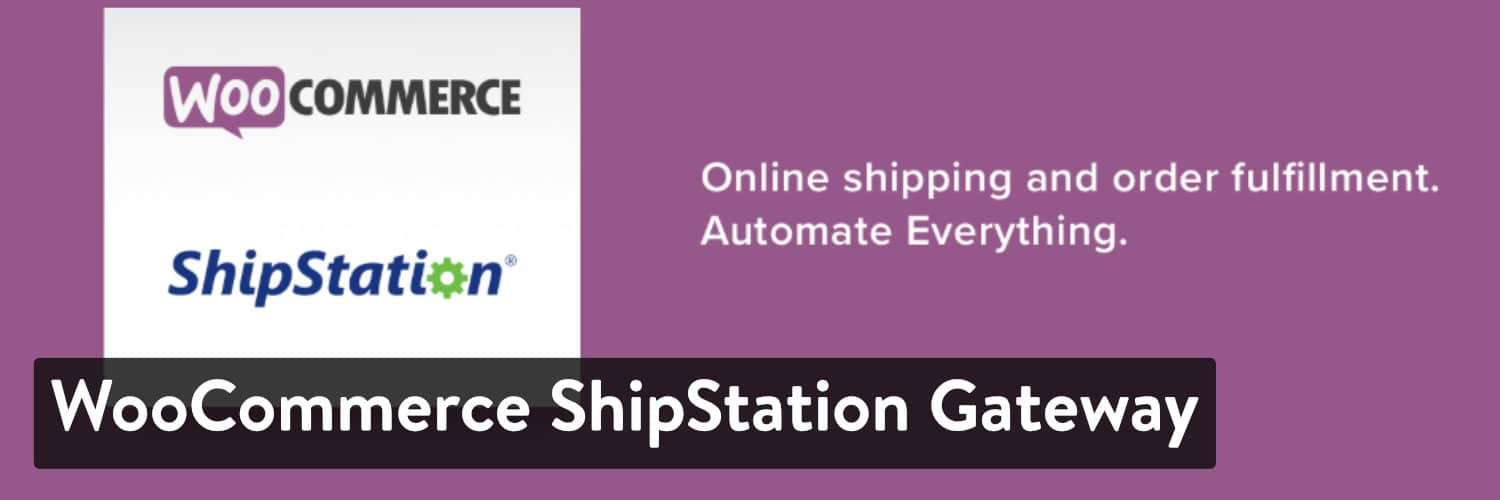 WooCommerce ShipStation Gateway WordPress-Plugin