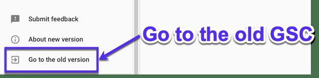 Gå tilbage til den gamleGoogle Search Console