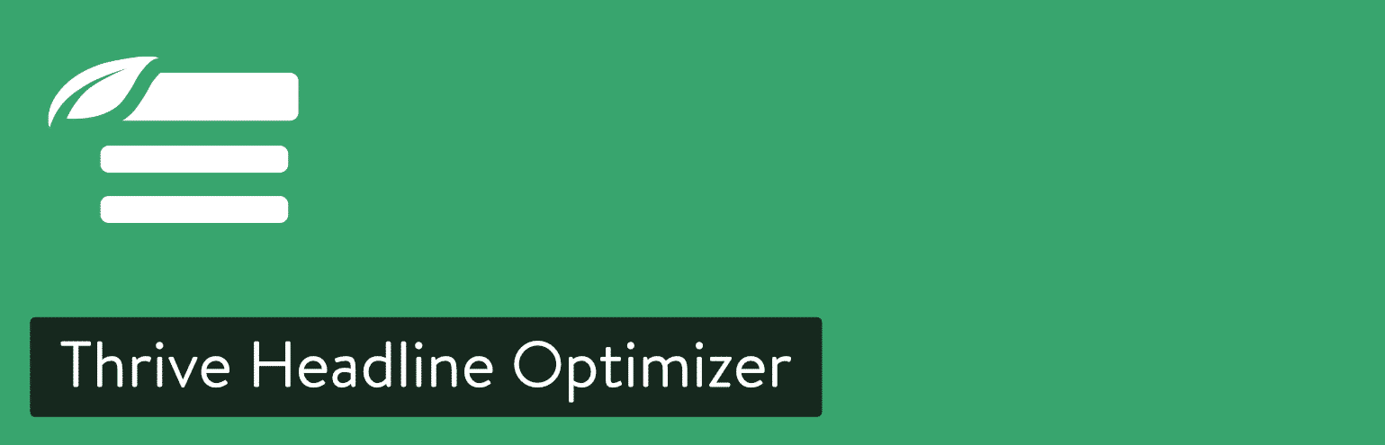 Plugin de Thrive Headline Optimizer para WordPress