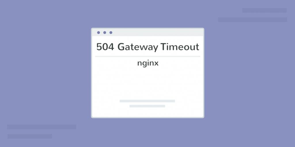 504 inactividad en el puerto de enlace