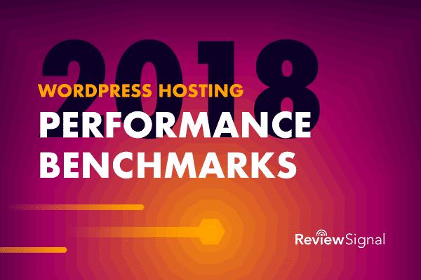 Benchmarks de desempeño de hosting de Review Signal para el 2018