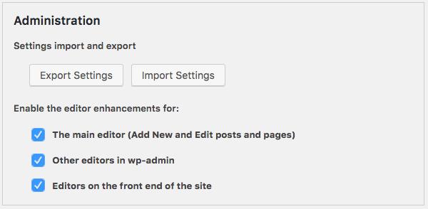 TinyMCE Advanced fournit une liste complète des réglages de l'éditeur