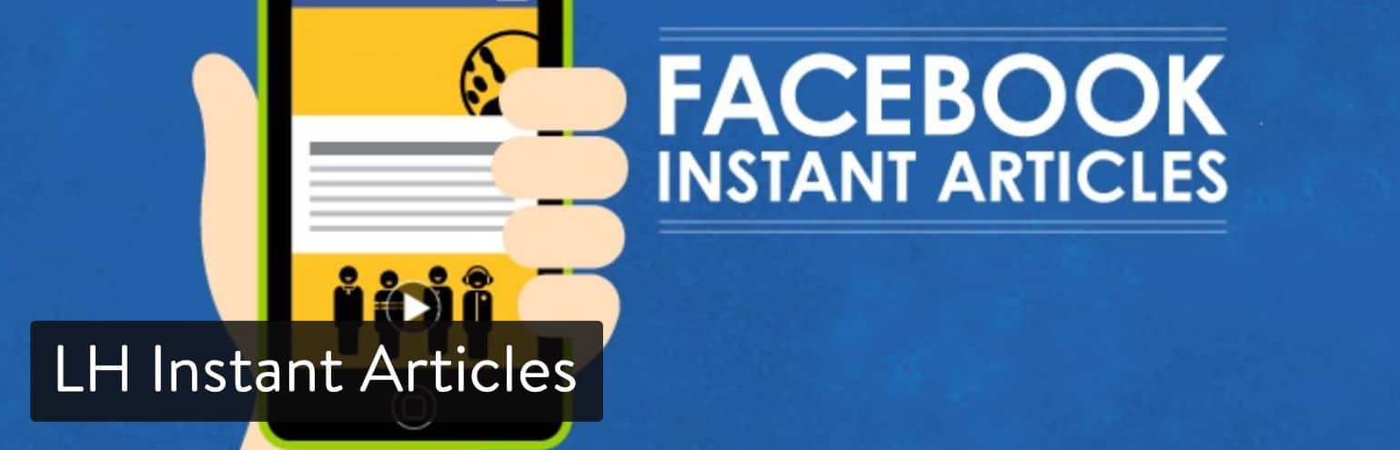 Extension WordPress LH Instant Articles