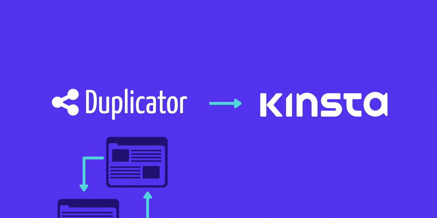 Comment migrer vers Kinsta avec le plugin WordPress Duplicator ?