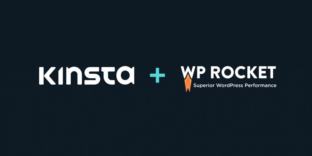 Kinsta et WP Rocket : Accélérer WordPress ensemble