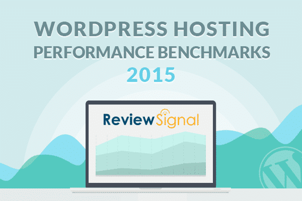 Benchmarks de Performance Hébergement WordPress 2015 de Review Signal