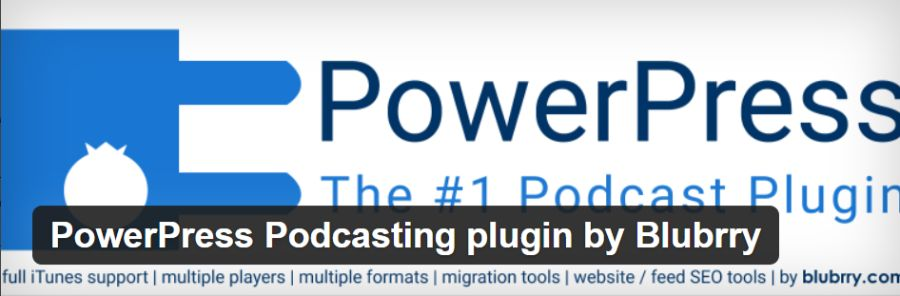 PowerPress Podcasting plugin par Blubrry