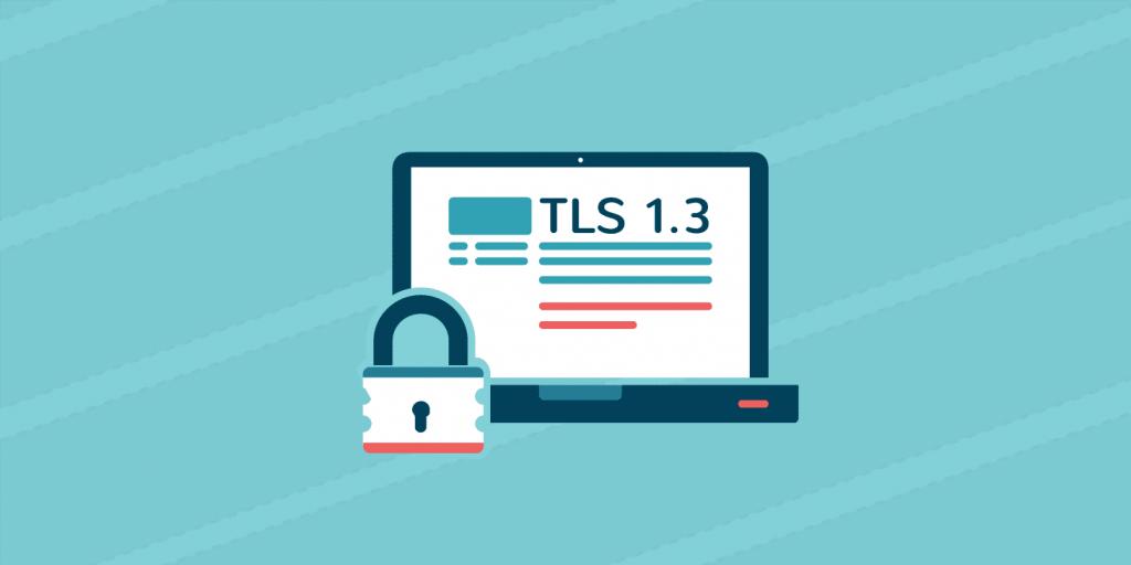 Vue d'ensemble de TLS 1.3 - Plus rapide et plus sûr