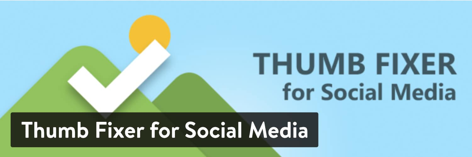 Extension WordPress Thumb Fixer for Social Media