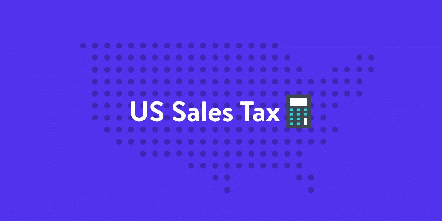 Taxe de Vente Américaine (États Touchés)