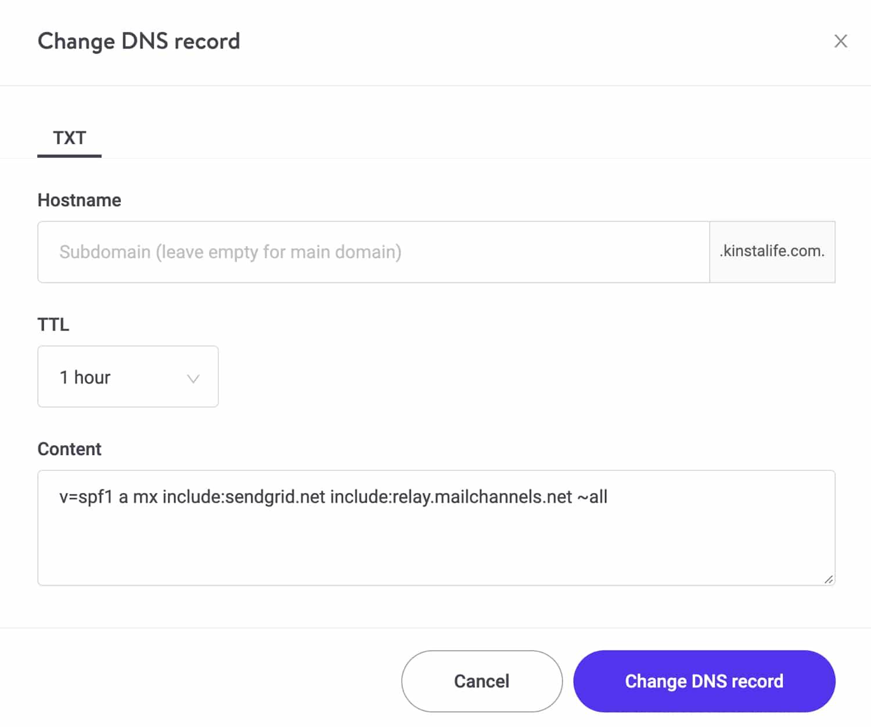 Mettez à jour votre enregistrement SPF TXT pour inclure MailChannels dans Kinsta DNS.