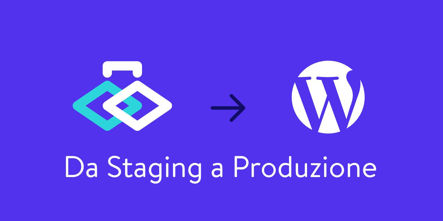 Da staging a produzione