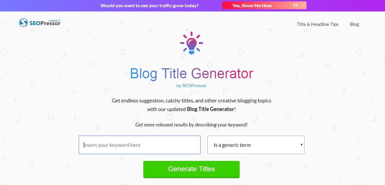 I migliori strumenti di analisi delle headline: SEOPressor Blog Title Generator