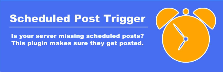 「Scheduled Post Trigger」プラグイン