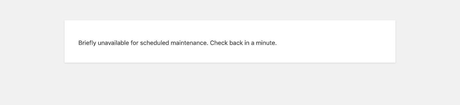WordPressの「現在メンテナンス中のため、しばらくの間ご利用いただけません」というメッセージ(英語)