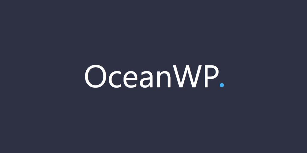 OceanWP: Makkelijk aanpasbaar en Super Snel WordPress Thema