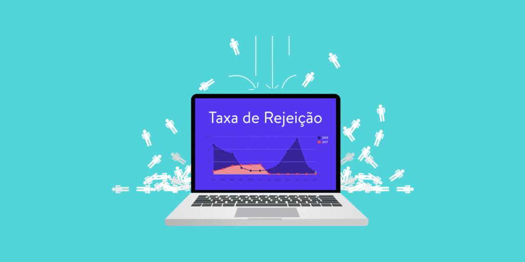 Taxa de Rejeição
