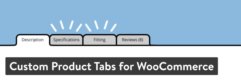 custom product tabs for woocommerce - 23 Melhores Plugins WooCommerce para Melhorar Ainda mais a Funcionalidade Incorporada da Sua Loja