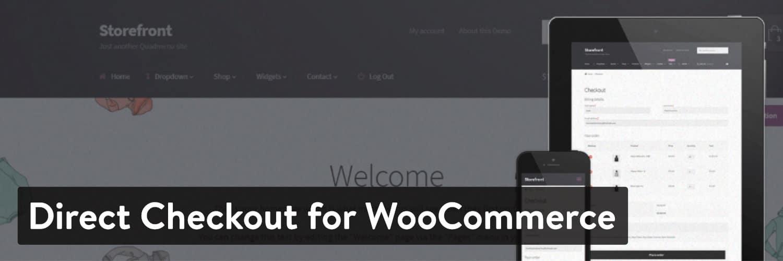 direct checkout for woocommerce - 23 Melhores Plugins WooCommerce para Melhorar Ainda mais a Funcionalidade Incorporada da Sua Loja