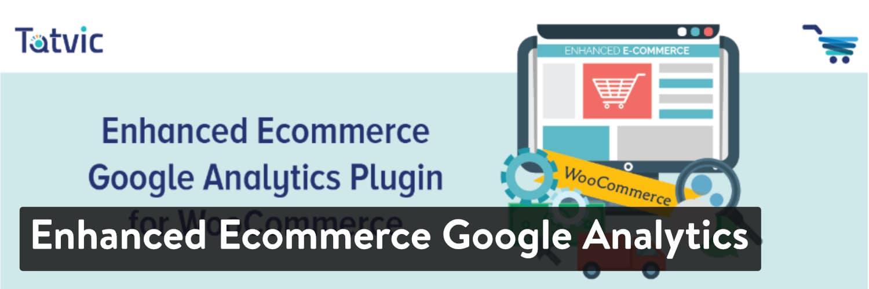 enhanced ecommerce google analytics - 23 Melhores Plugins WooCommerce para Melhorar Ainda mais a Funcionalidade Incorporada da Sua Loja