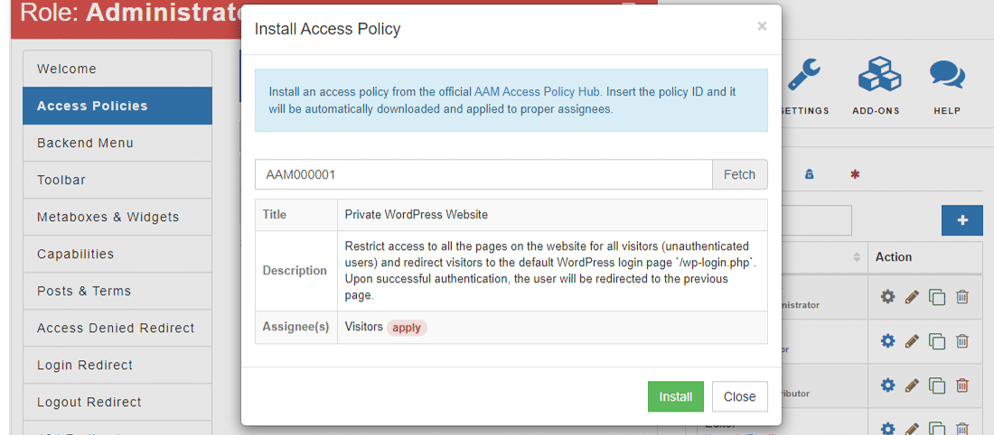 Install an 'Access Policy' for your website to keep it secure