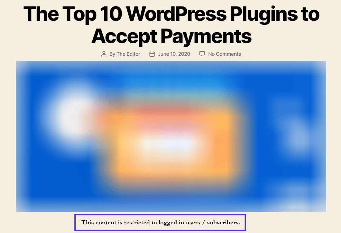 Você pode restringir o conteúdo apenas a usuários logados, incluindo Assinantes