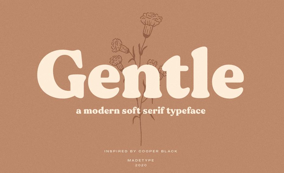 made gentle