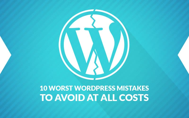 10_worst_wp_mistakes