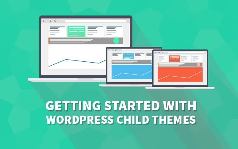 WordPress Child Theme - Getting Started Guide