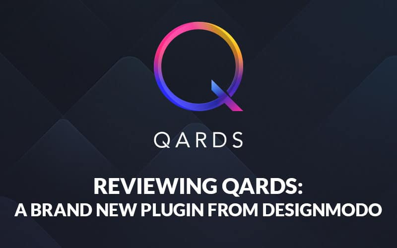Reviewing Qards WordPress plugin from Designmodo