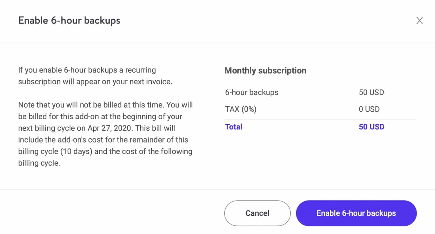 Enable six hour backups in MyKinsta.