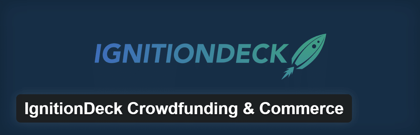 ignitiondeck crowdfunding commerce plugin