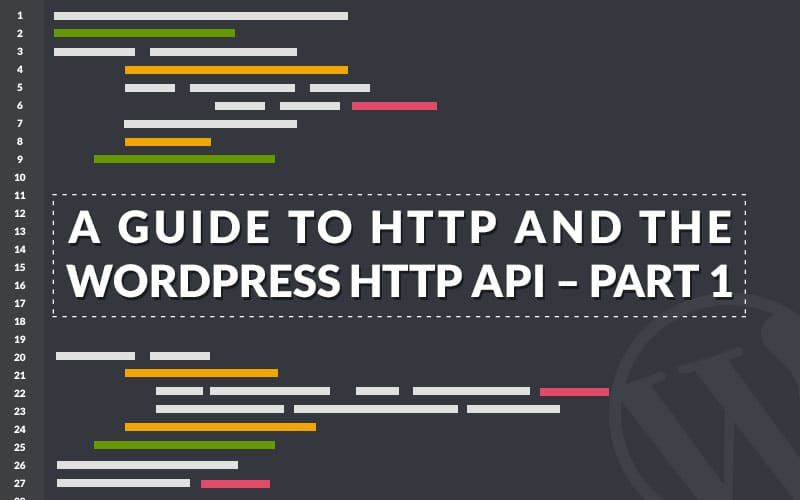A Guide To HTTP And The WordPress HTTP API - Kinsta