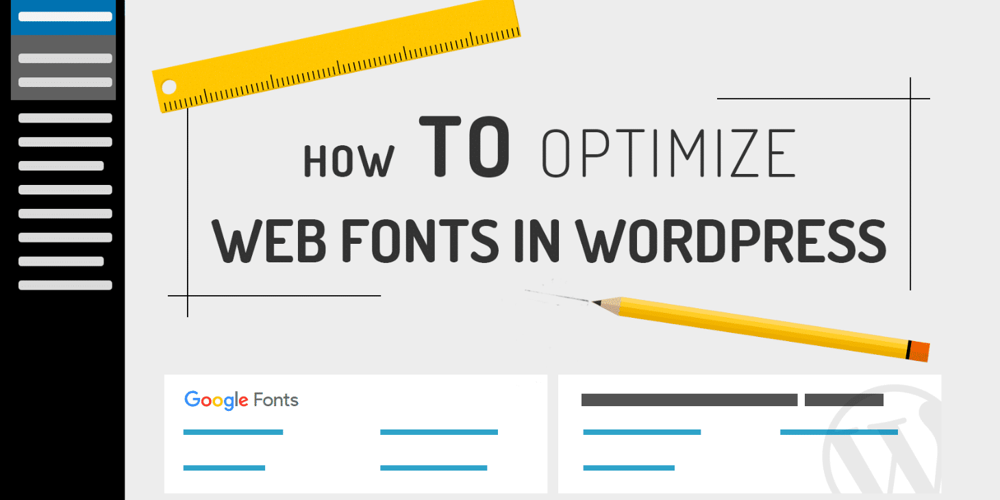 A Guide on Web Font Optimization in WordPress