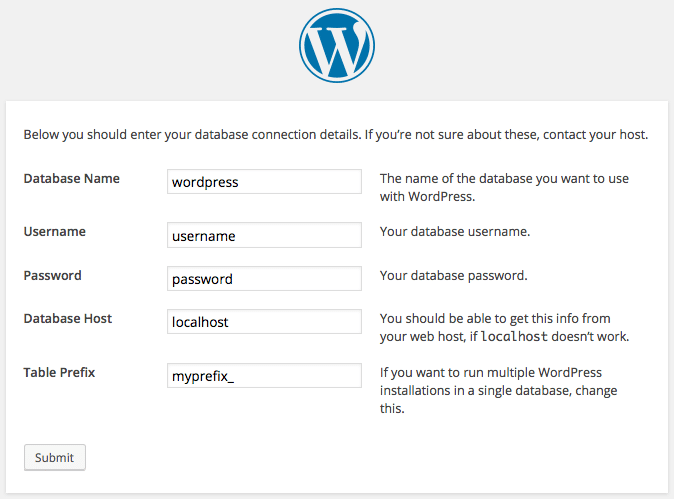 When you run the set-up, you will be required to input data that will be stored into wp-config.php file