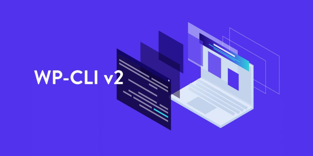 WP-CLI v2