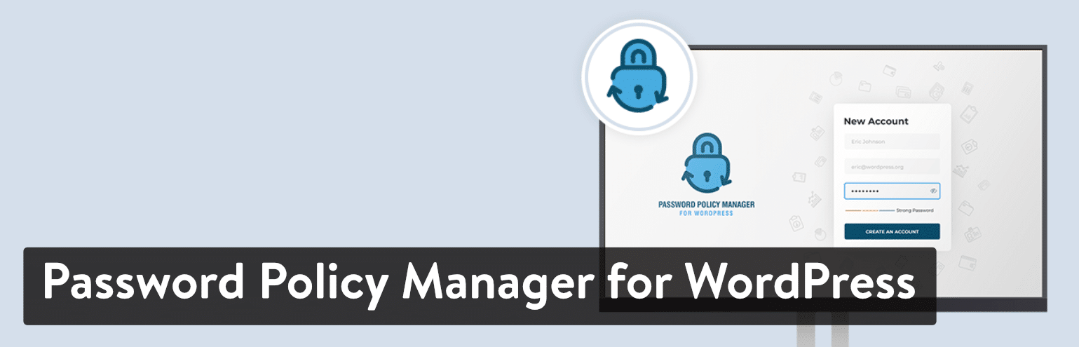 Password Policy Manager for WordPress plugin