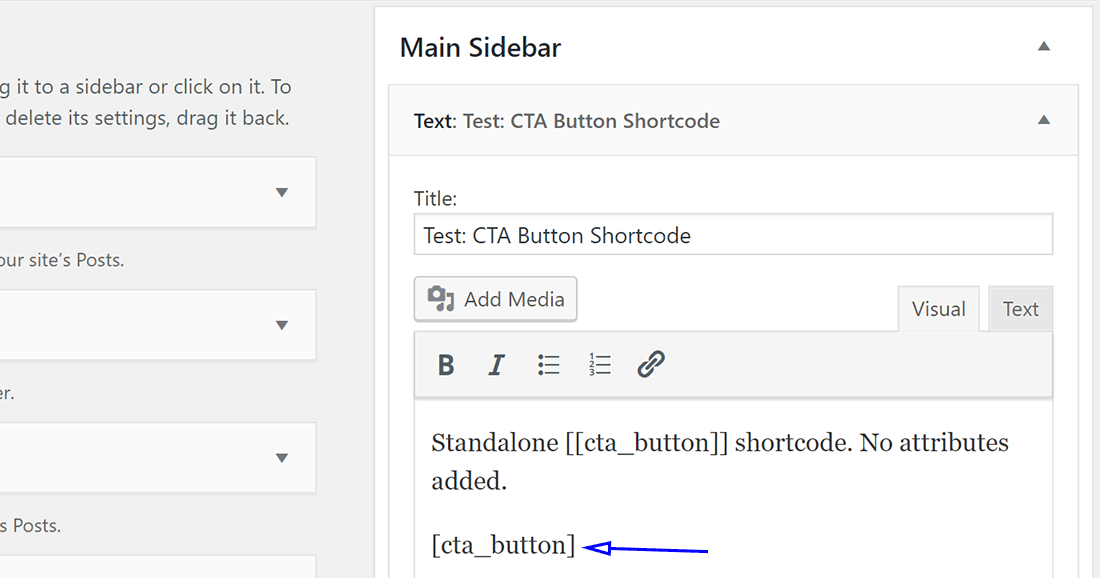 Testing the CTA Button shortcode by placing it in the sidebar text widget
