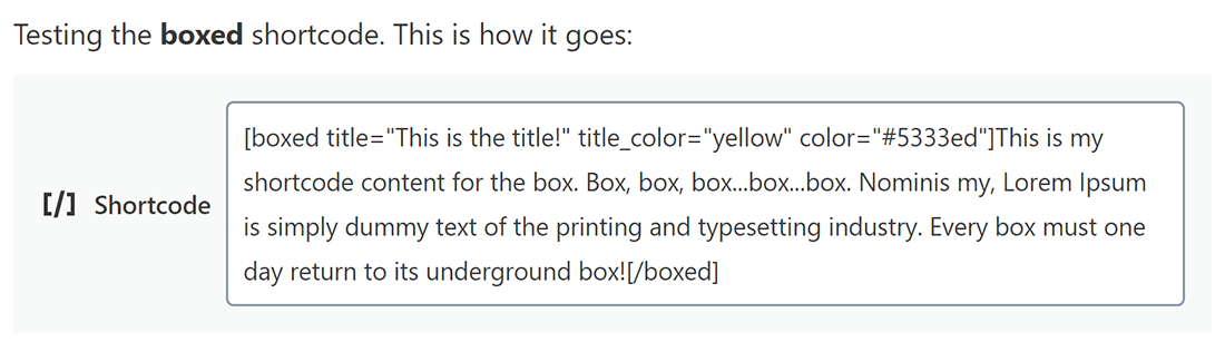 Adding the Boxed shortcode to a post with the color, title_color and title attributes.