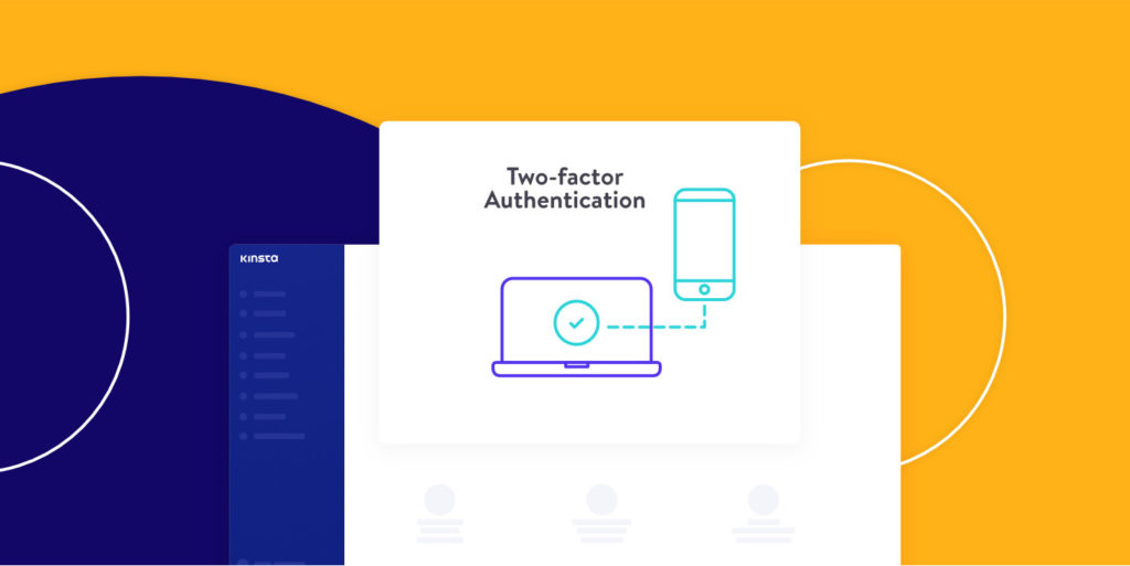 Two Factor Authentication (2FA) and MyKinsta improvements