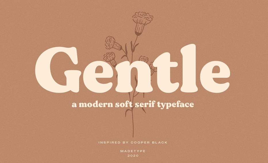 made gentle