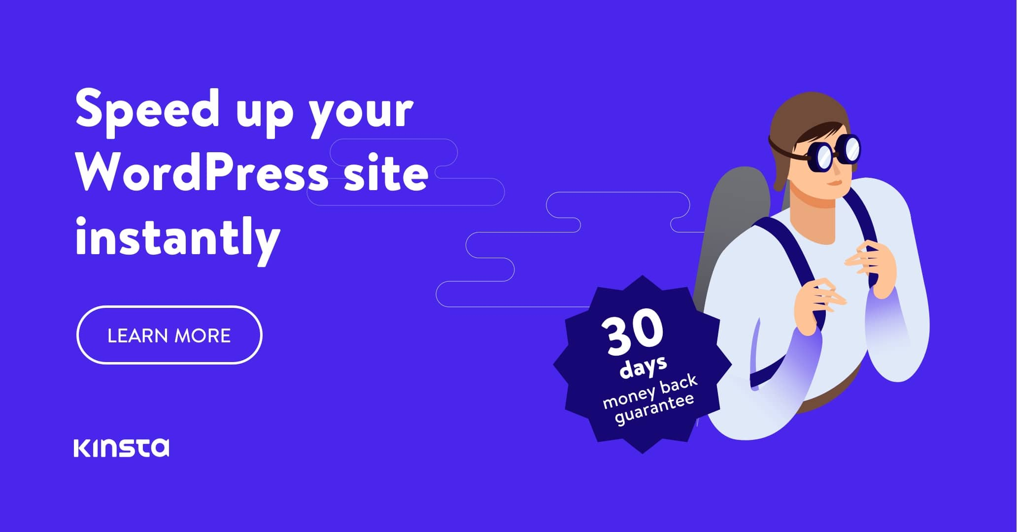 Speed up your WordPress site instantly with the fastest WordPress hosting solutions from Kinsta. Try today with a 30 day money back guarantee