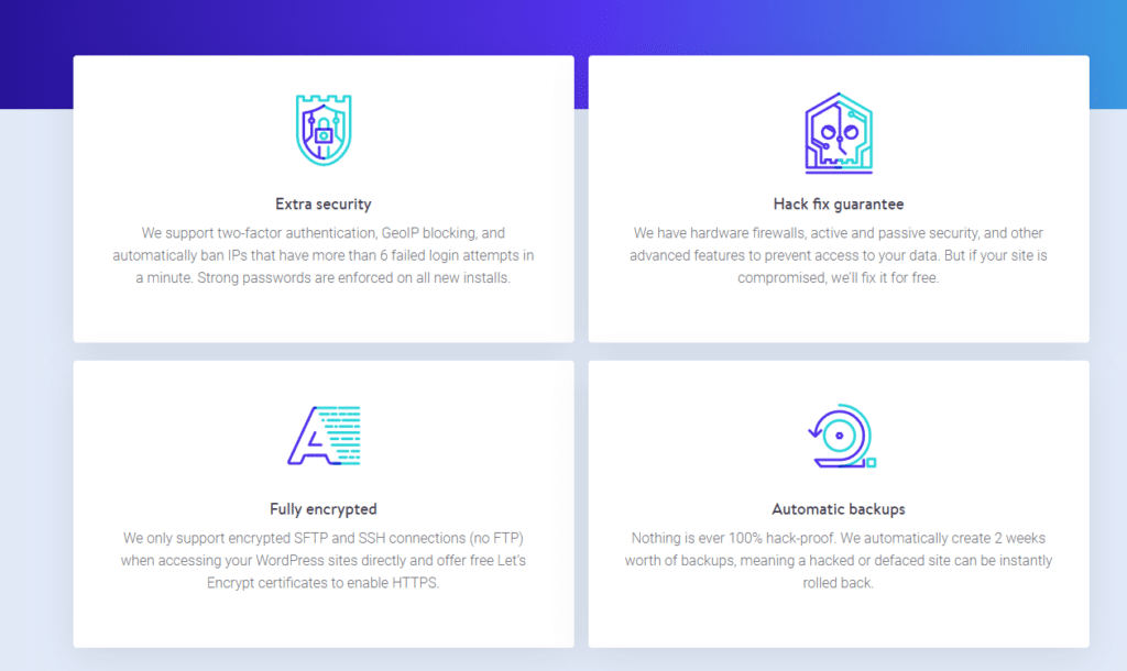 Kinsta security features include a hack fix guarantee, encryption, and automatic backups.