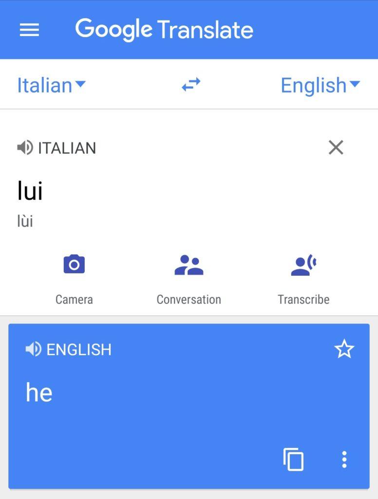 "Lui en italiano significa ""he"" en inglés."