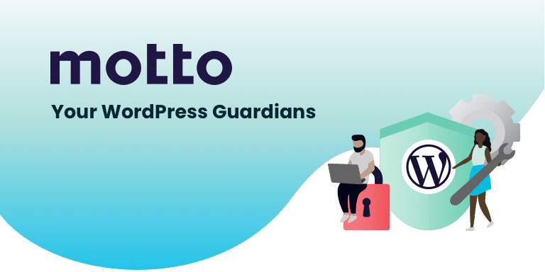 Motto is your WordPress guardian.